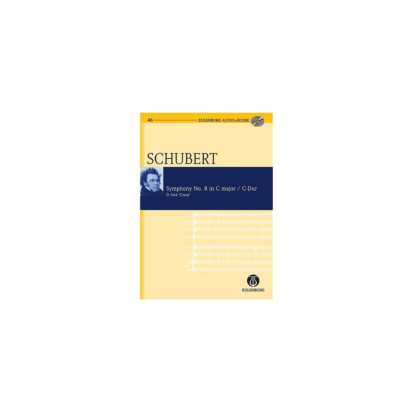 Eulenburg Symphony No. 9 in C Major D 944 The Great Eulenberg Audio plus Score Softcover with CD by Franz Schubert thumbnail