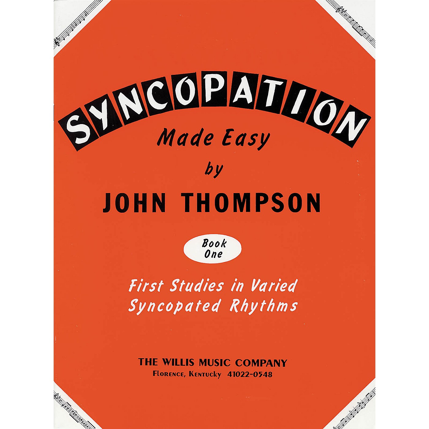 Willis Music Syncopation Made Easy - Book 1 Willis Series by John Thompson (Level Mid to Late Elem) thumbnail