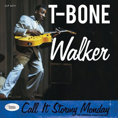 Alliance T-Bone Walker - Call It Stormy Monday - the Essential Collection thumbnail