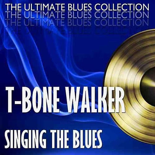 Alliance T-Bone Walker - Singing The Blues + 2 Bonus Tracks thumbnail