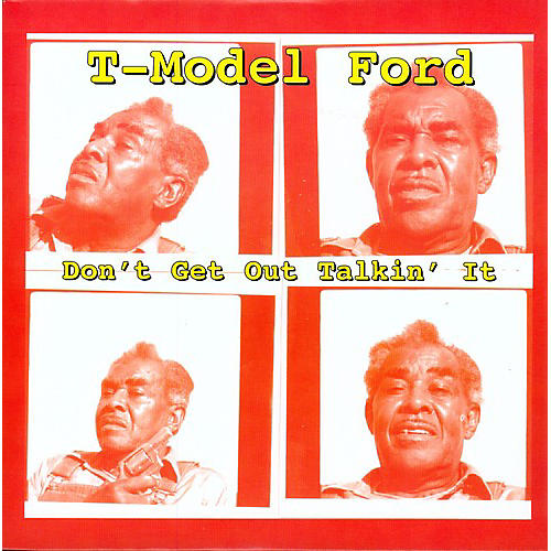 Alliance T-Model Ford - Don't Get Out Talkin' It thumbnail