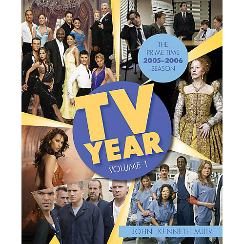 Applause Books TV Year: Volume 1 (The Prime Time 2005-2006 Season) Applause Books Series Softcover by John Kenneth Muir thumbnail