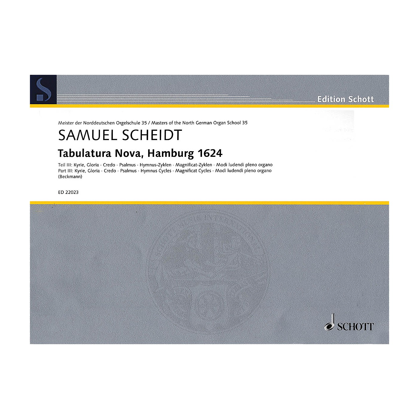 Schott Tabulatura Nova, Hamburg 1624 - Part 3 Organ Collection Series Softcover thumbnail