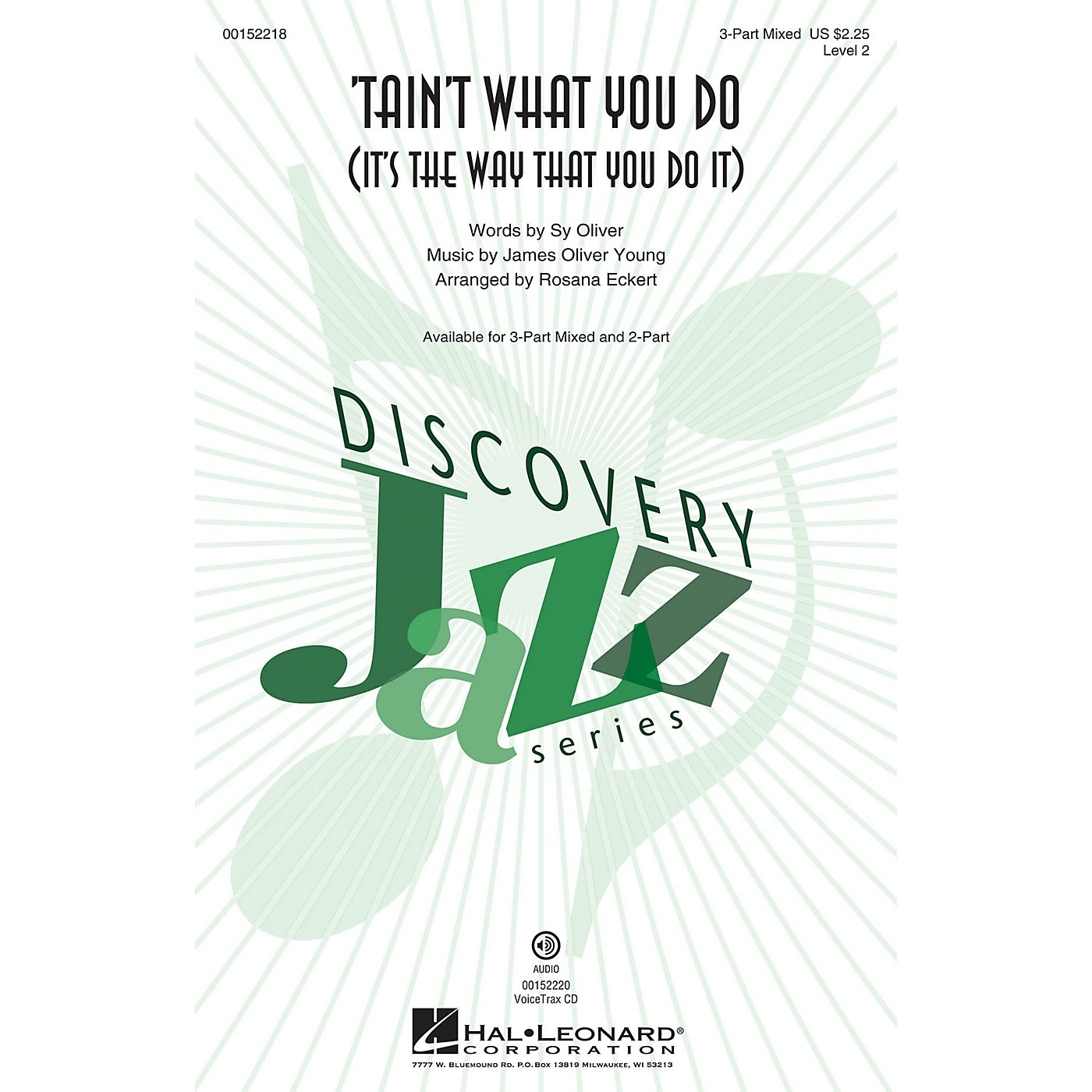 Hal Leonard Tain't What You Do (It's the Way That You Do It) 3-Part Mixed arranged by Rosana Eckert thumbnail