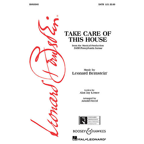 Leonard Bernstein Music Take Care of This House (from 1600 Pennsylvania Avenue) (SATB) SATB Arranged by Arnold Freed thumbnail
