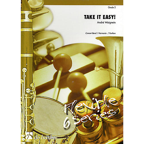 De Haske Music Take It Easy! Concert Band Level 2 Composed by André Waignein thumbnail