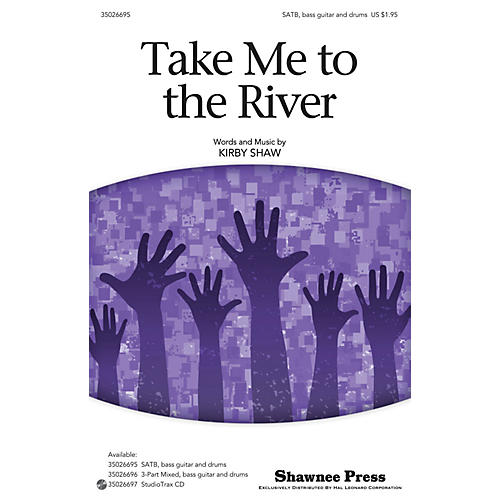 Shawnee Press Take Me to the River SATB composed by Kirby Shaw thumbnail