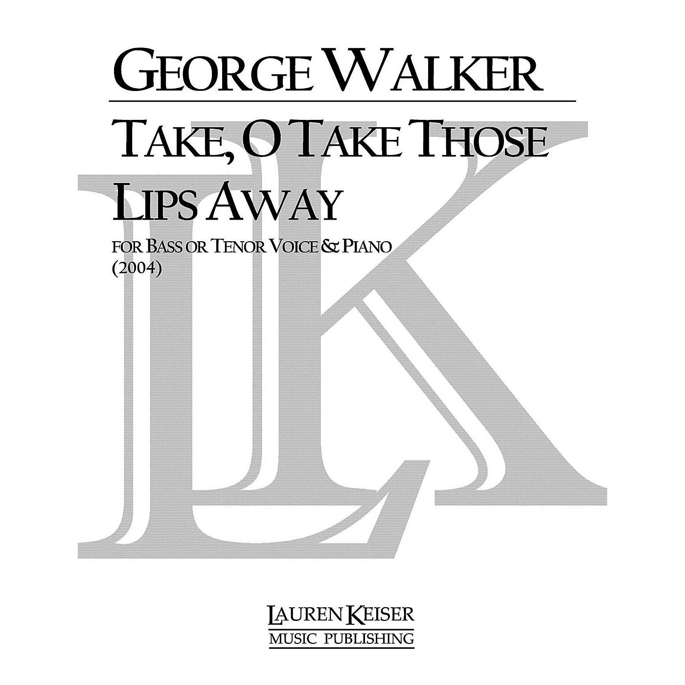 Lauren Keiser Music Publishing Take, O Take Those Lips Away (Baritone) LKM Music Series Composed by George Walker thumbnail