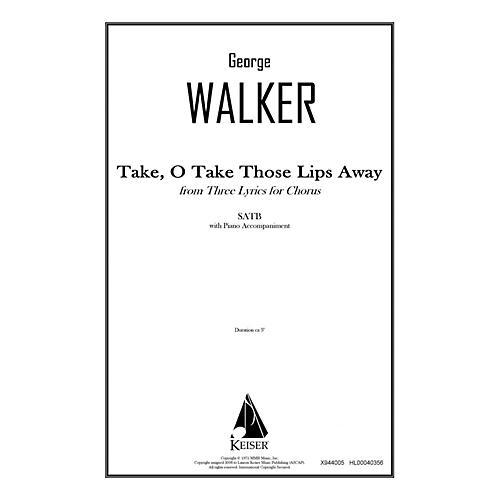 Lauren Keiser Music Publishing Take, O Take Those Lips Away (from Three Lyrics for Chorus) SATB Composed by George Walker thumbnail
