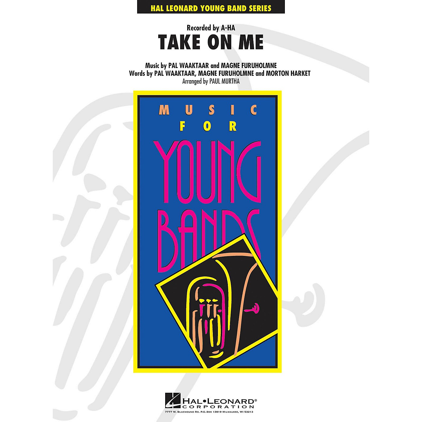Hal Leonard Take On Me - Young Concert Band Series Level 3 arranged by  Paul Murtha thumbnail