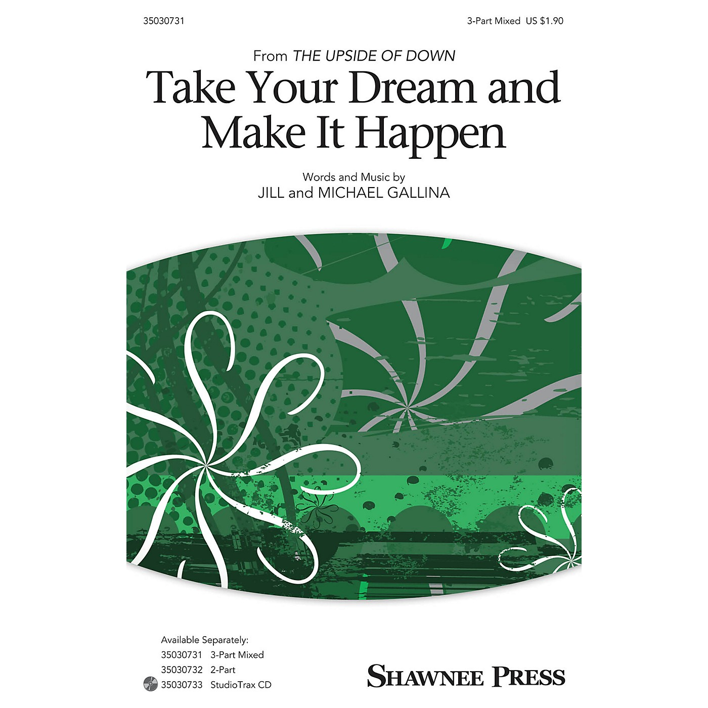 Shawnee Press Take Your Dream and Make It Happen 3-Part Mixed composed by Jill Gallina thumbnail