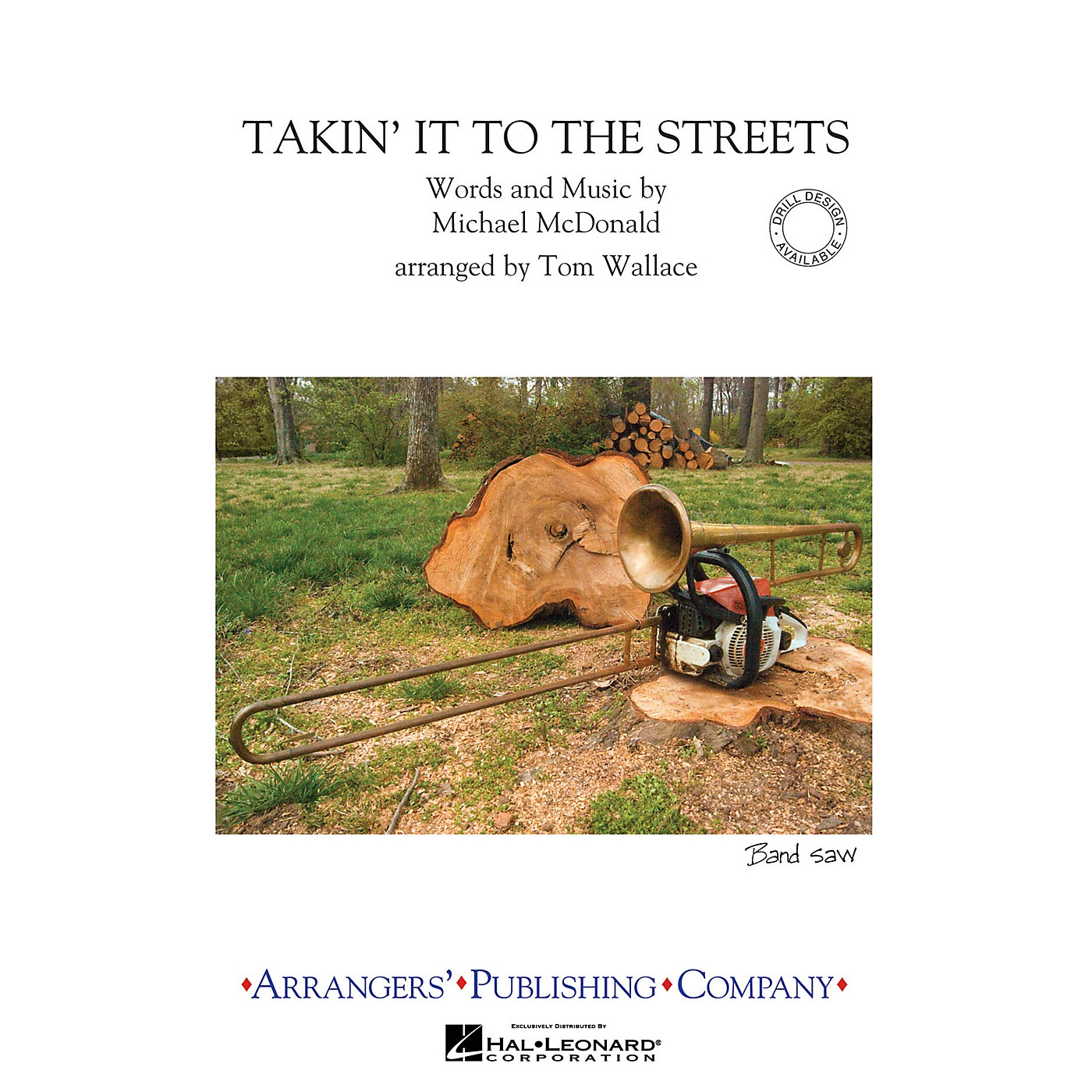 Arrangers Takin' It to the Streets Marching Band Level 3 Arranged by Tom Wallace thumbnail