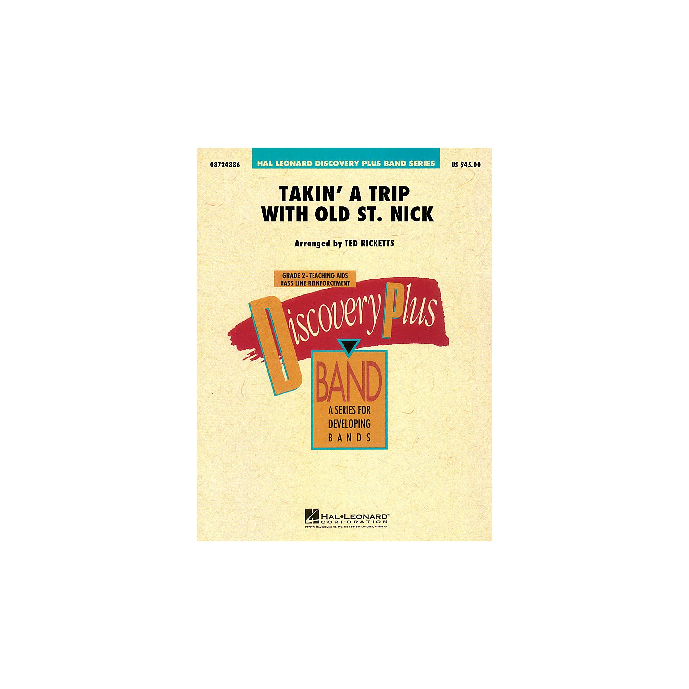 Hal Leonard Takin' a Trip with Old St. Nick - Discovery Plus Concert Band Series Level 2 arranged by Ted Ricketts thumbnail