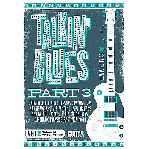 Guitar World Talkin' Blues, Part 3 - DVD thumbnail