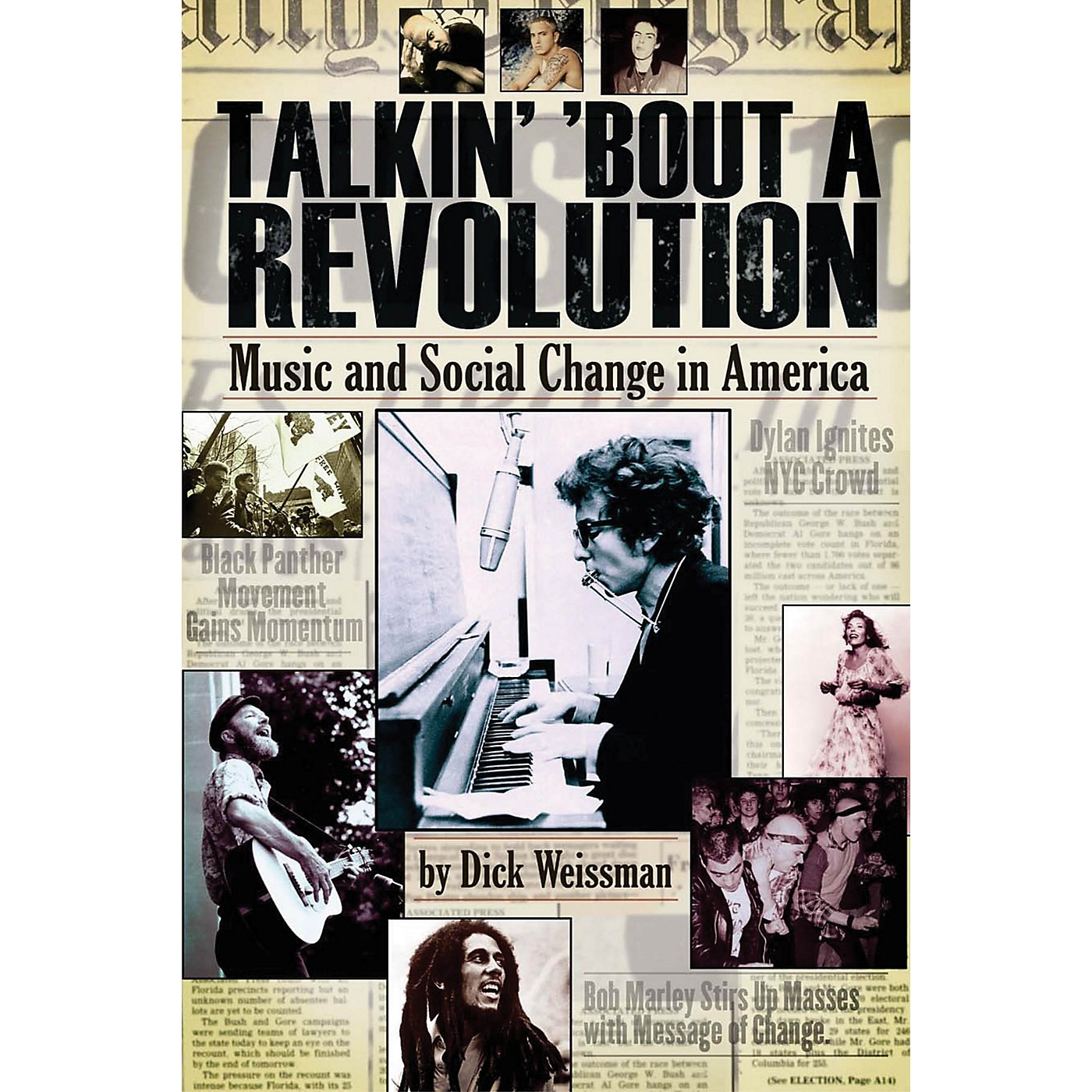 Backbeat Books Talkin' 'Bout a Revolution (Music and Social Change in America) Book Series Softcover by Dick Weissman thumbnail