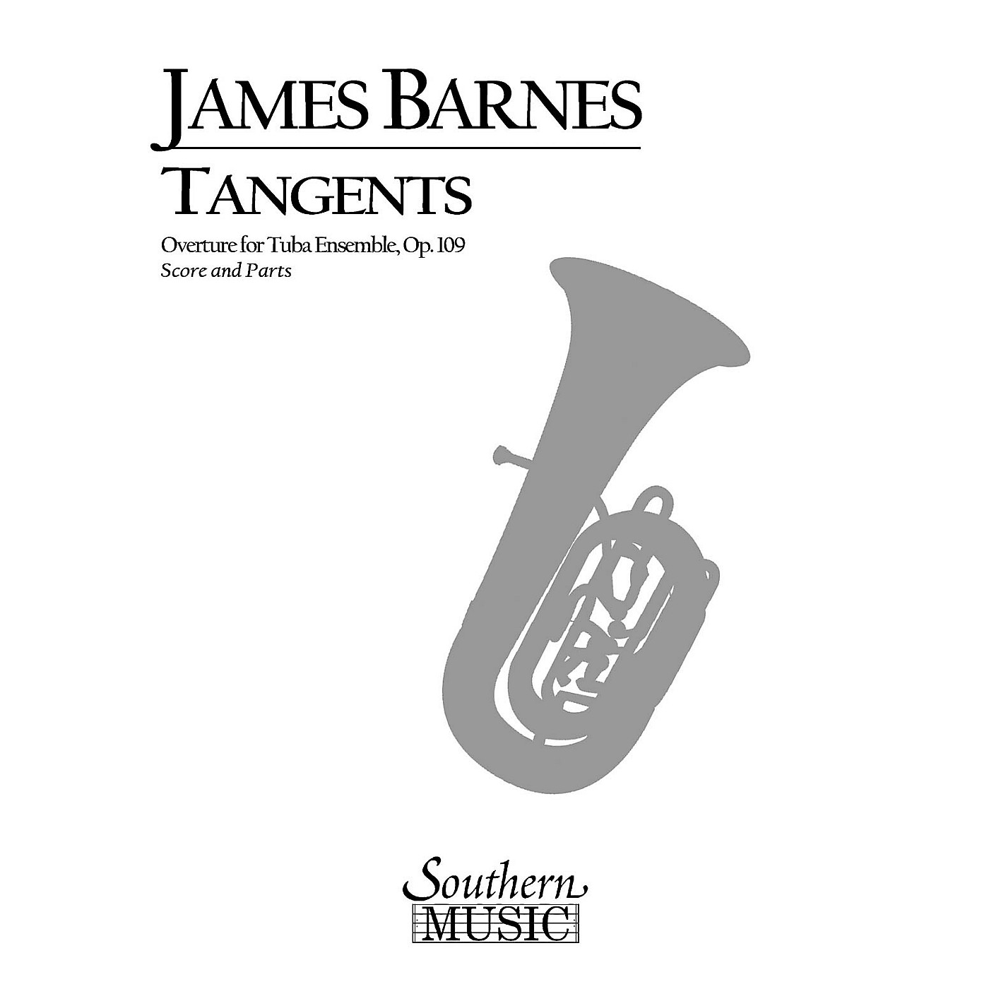 Southern Tangents Overture, Op. 109 (Tuba Ensemble) Southern Music Series Composed by James Barnes thumbnail