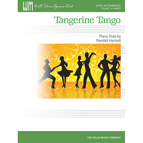 Willis Music Tangerine Tango (1 Piano, 4 Hands/Early Inter Level) Willis Series Book by Randall Hartsell thumbnail