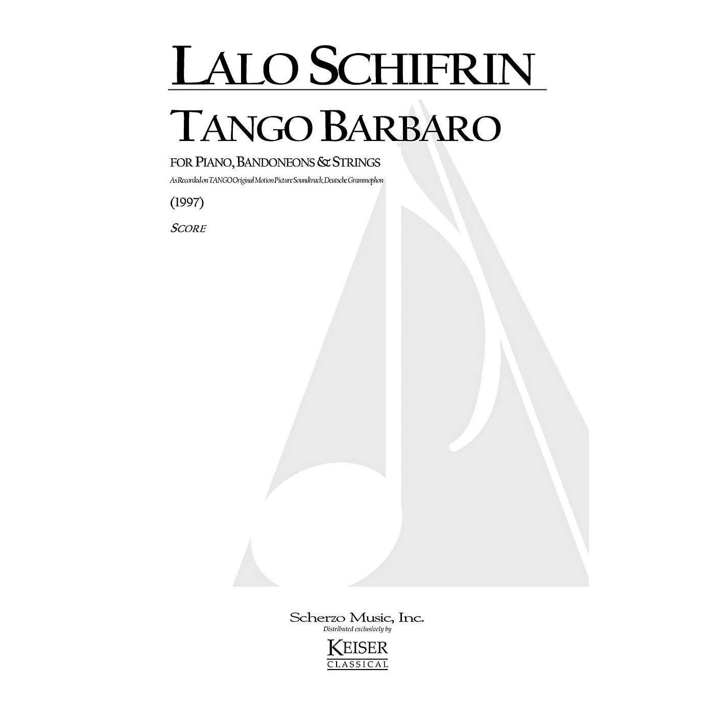 Lauren Keiser Music Publishing Tango Barbaro (for String Orchestra) LKM Music Series Composed by Lalo Schifrin thumbnail