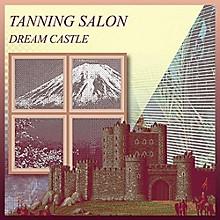 Tanning Salon - Dream Castle