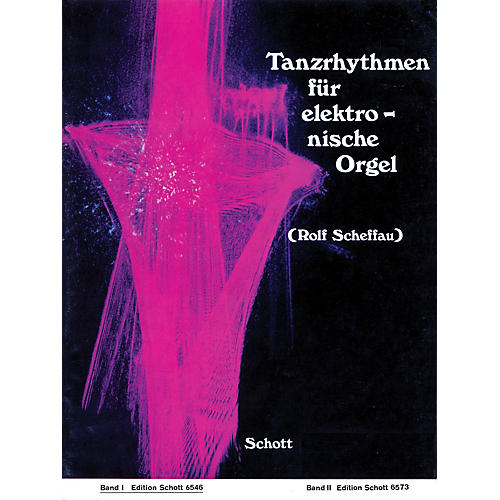 Schott Tanzrhythmen für elektronische Orgel - Band 1 (German Text) Schott Series thumbnail