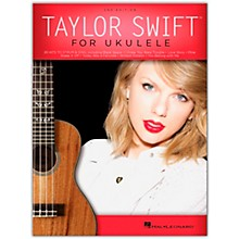 Hal Leonard Taylor Swift for Ukulele Songbook