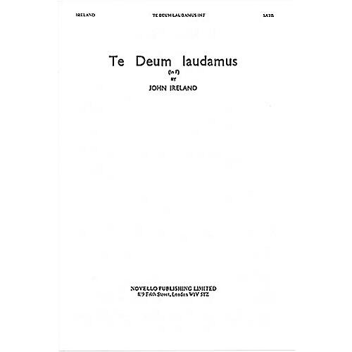 Novello Te Deum Laudamus in F SATB Composed by John Ireland thumbnail