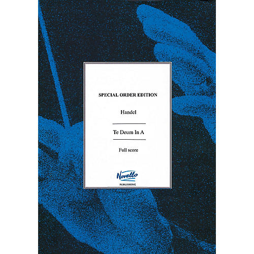 Novello Te Deum in A Major Music Sales America Series Softcover Composed by George Frideric Handel thumbnail