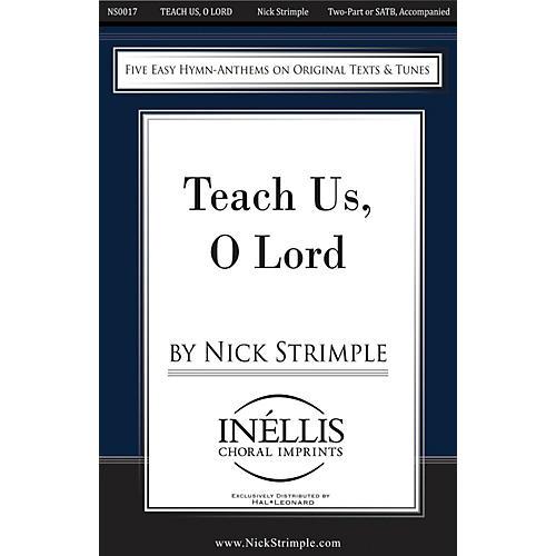 Hal Leonard Teach Us, O Lord SATB/2-PT. composed by Nick Strimple thumbnail