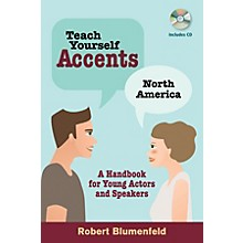 Limelight Editions Teach Yourself Accents - North America Limelight Series Softcover with CD Written by Robert Blumenfeld