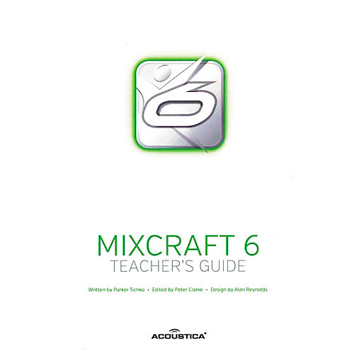 Hal Leonard Teachers Guide For Mixcraft 6 And Mixcraft Pro 6 thumbnail