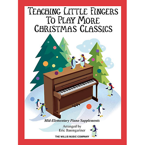 Willis Music Teaching Little Fingers to Play More Christmas Classics Willis Series Book by Various (Level Mid-Elem) thumbnail