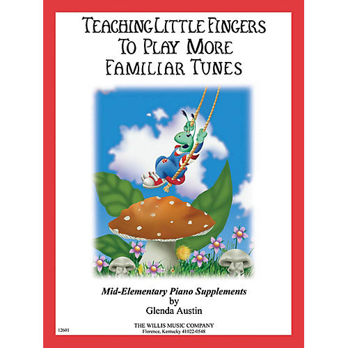 Willis Music Teaching Little Fingers to Play More Familiar Tunes - Book only Willis Series Book (Level Mid-Elem) thumbnail