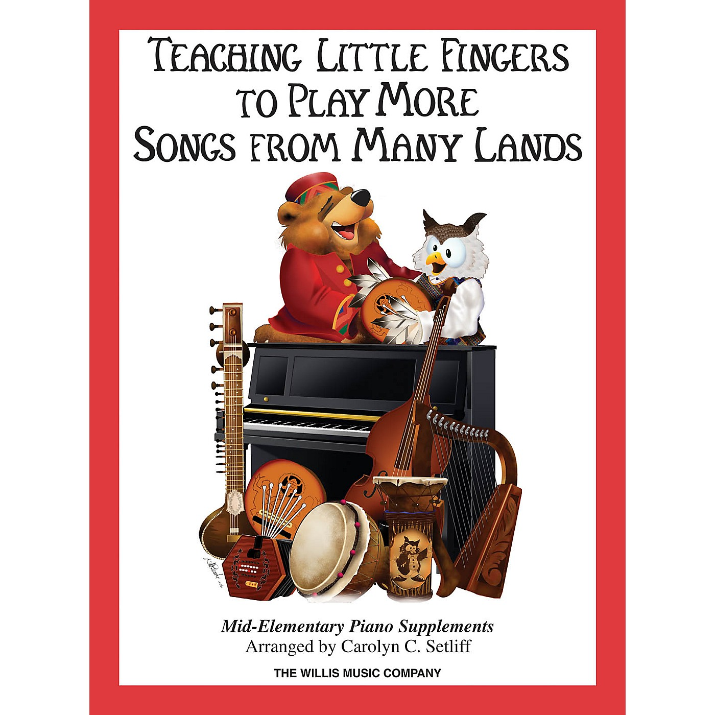 Willis Music Teaching Little Fingers to Play More Songs from Many Lands (Mid-Elem Level) Willis Series Book thumbnail