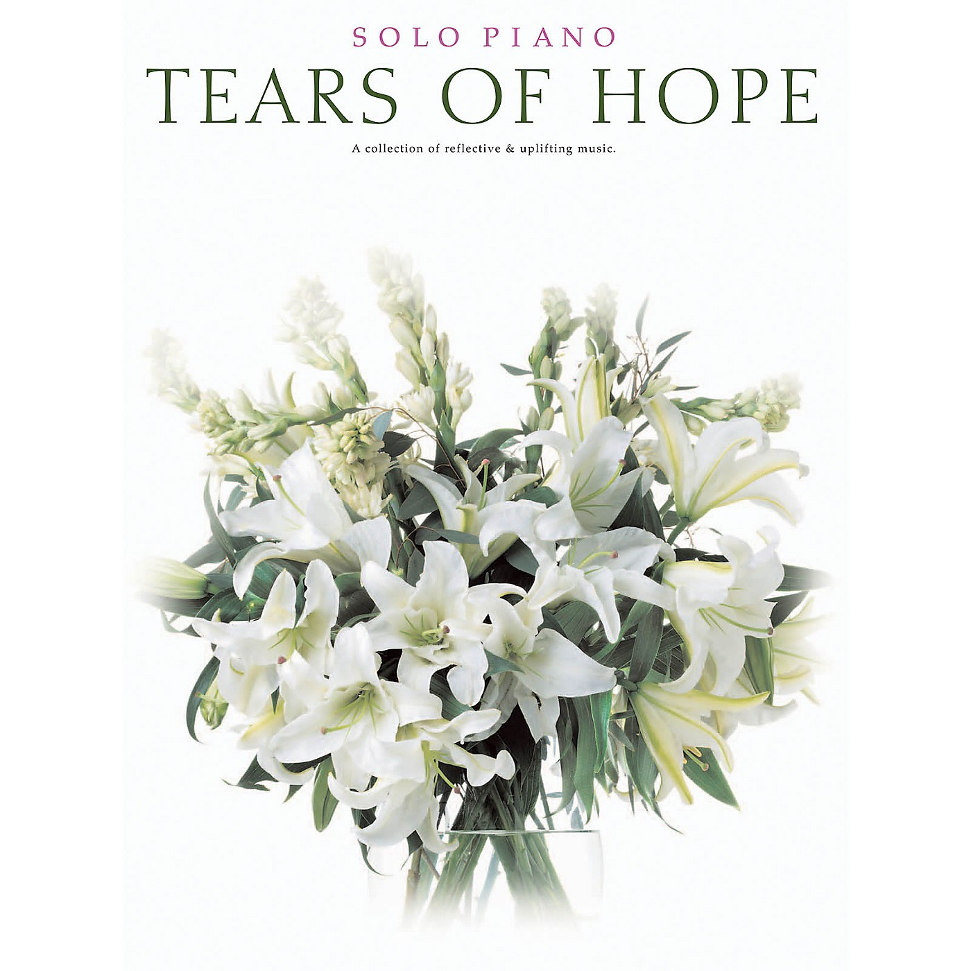Shawnee Press Tears of Hope (Solo Piano) Composed by Various thumbnail