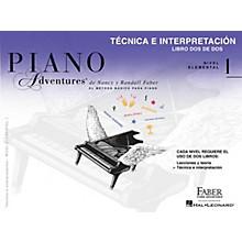 Faber Piano Adventures Tecnica e Interpretacion - Libro Dos de Dos - Nivel Elemental 1 Faber Piano Adventures by Randall Faber