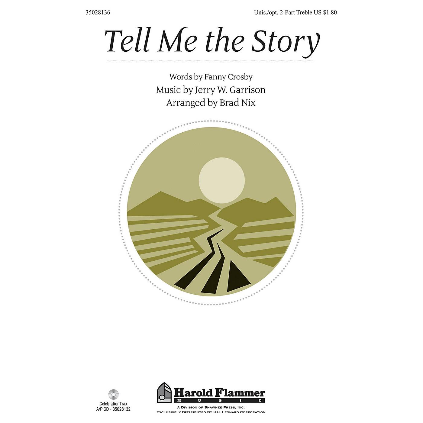 Shawnee Press Tell Me the Story Unison/2-Part Treble arranged by Brad Nix thumbnail