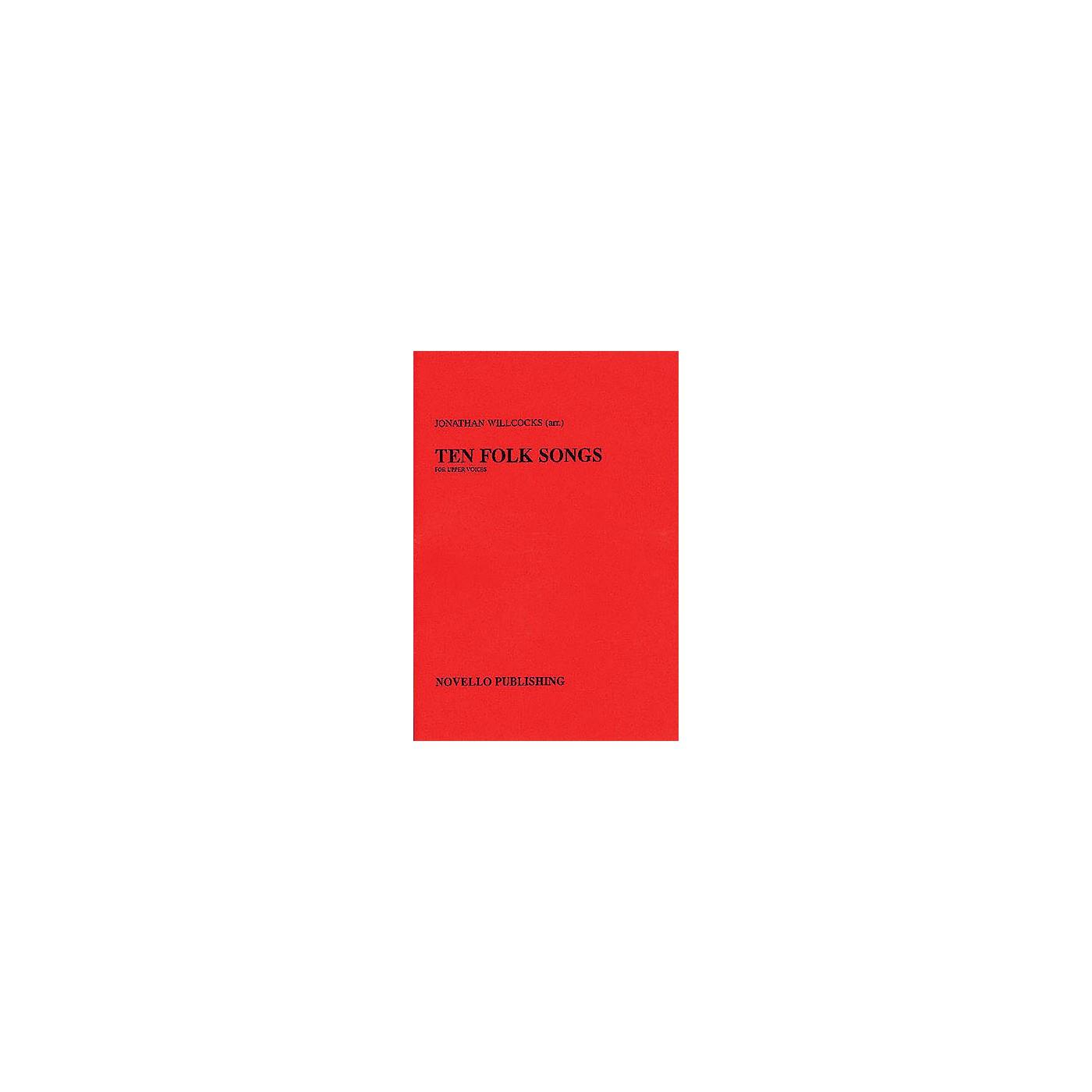 Novello Ten Folk Songs SSA Composed by Various Arranged by Jonathan Willcocks thumbnail
