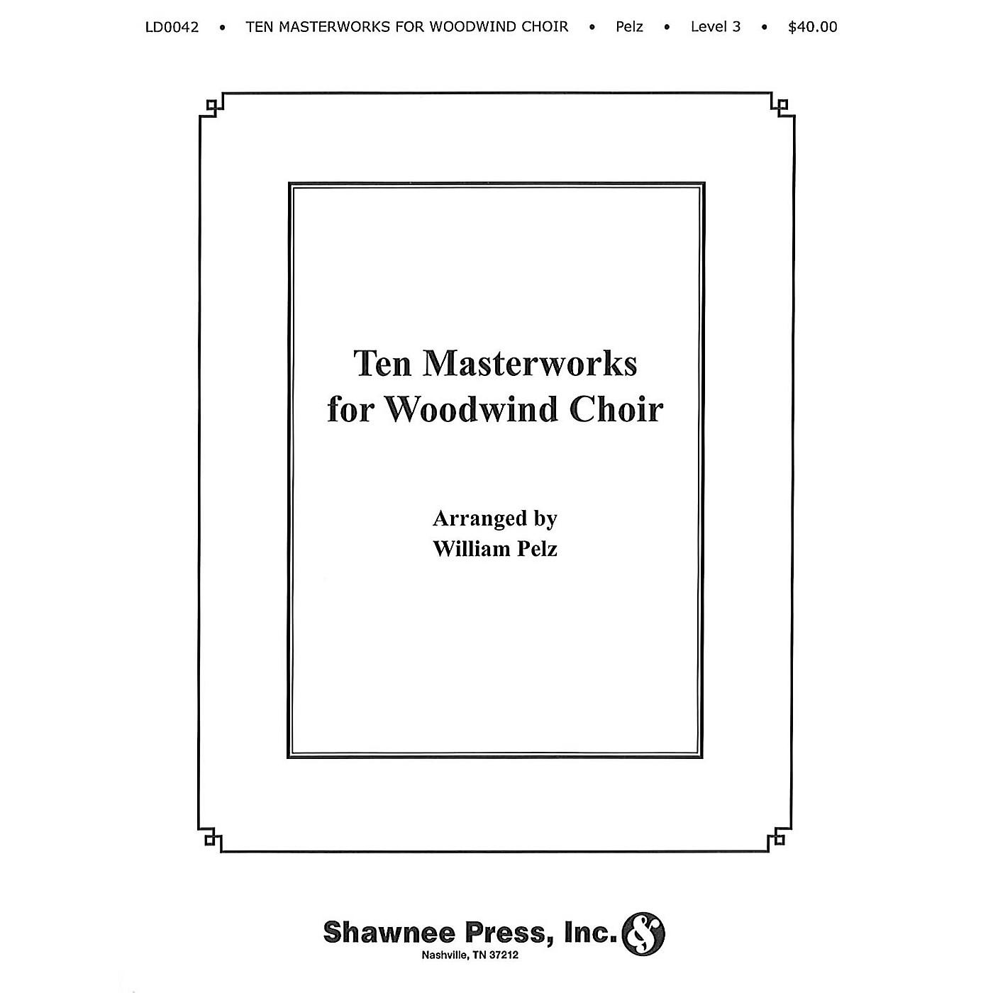 Hal Leonard Ten Masterworks for Woodwind Choir Woodwind Choir thumbnail