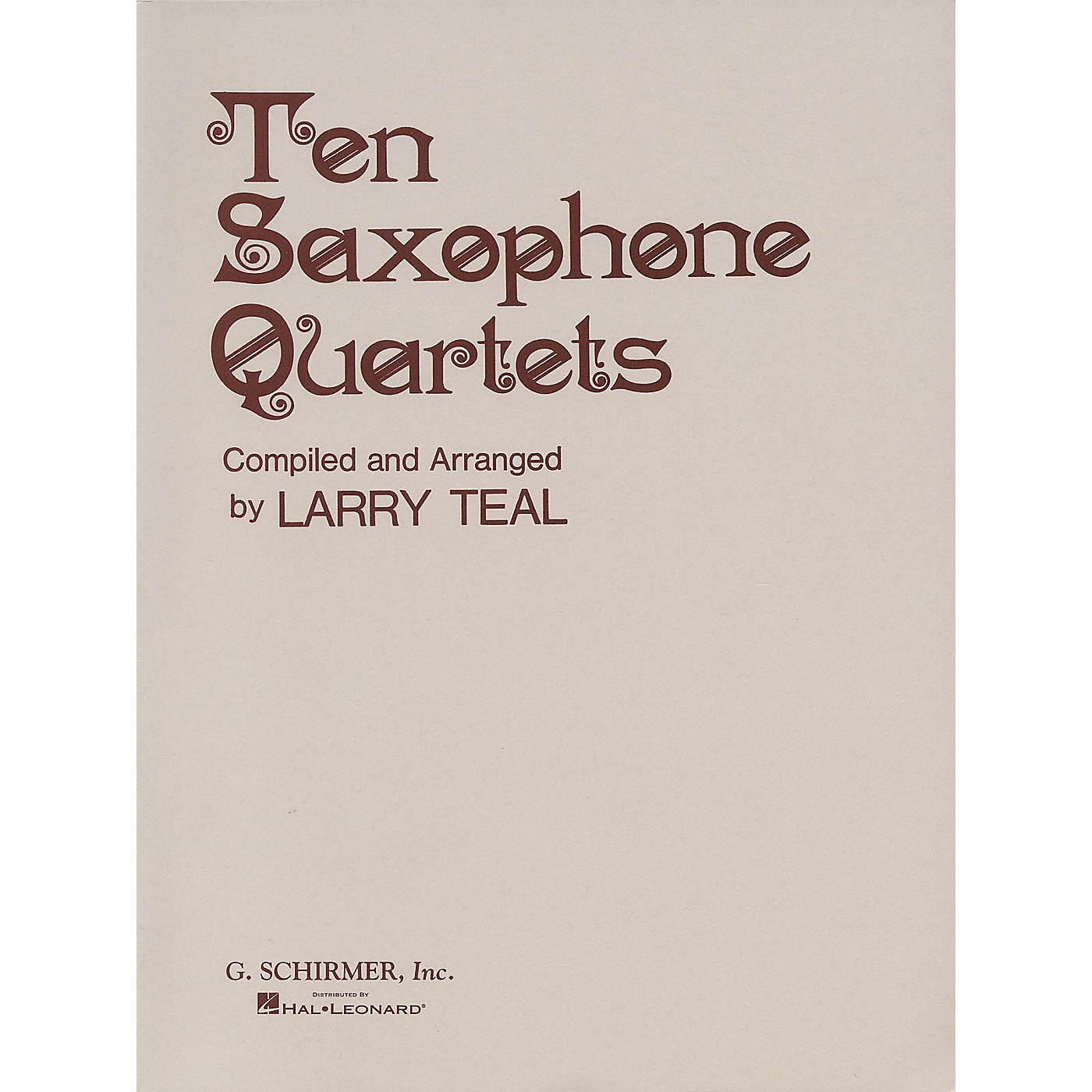 G. Schirmer Ten Saxophone Quartets (Set of Parts) Woodwind Ensemble Series  by Various thumbnail