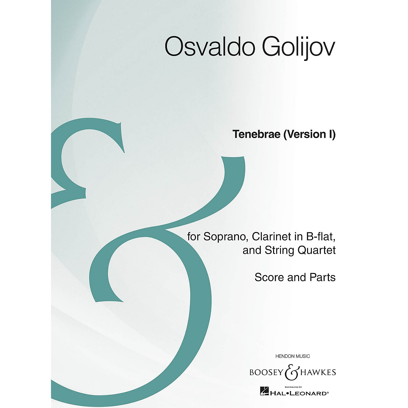 Boosey and Hawkes Tenebrae (Version I) Boosey & Hawkes Chamber Music Series Composed by Osvaldo Golijov thumbnail