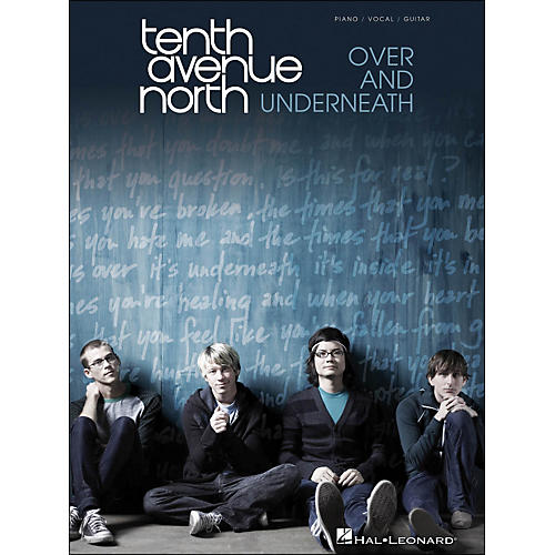 Hal Leonard Tenth Avenue North - Over And Underneath arranged for piano, vocal, and guitar (P/V/G) thumbnail