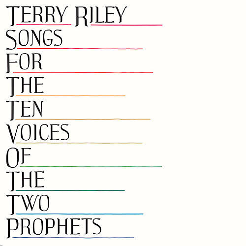Alliance Terry Riley - Songs For The Ten Voices Of The Two Prophets thumbnail