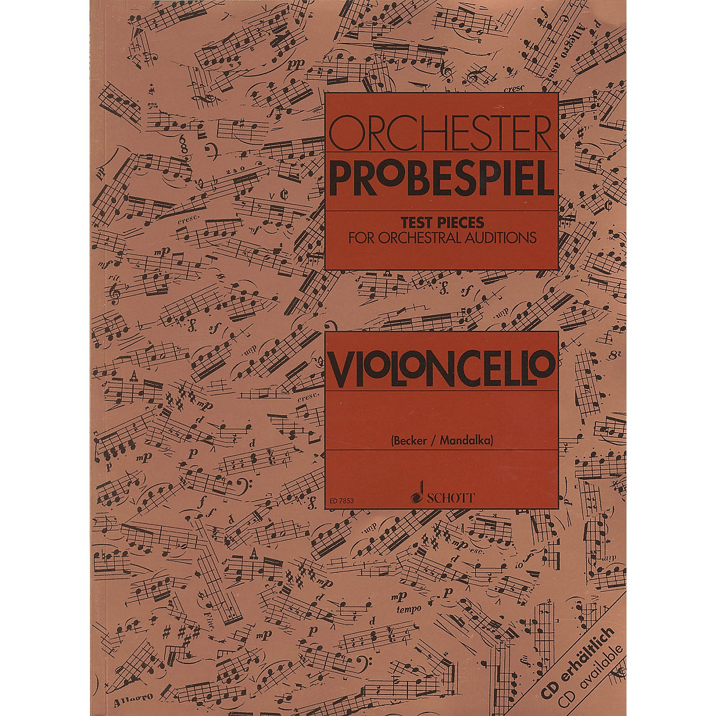 Schott Test Pieces for Orchestral Auditions - Violoncello Schott Composed by Various Arranged by Rolf Becker thumbnail