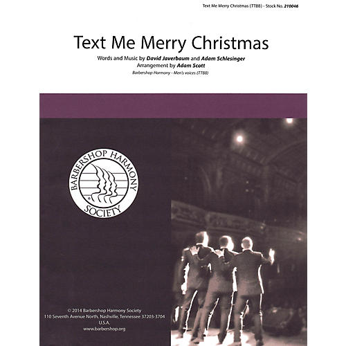 Barbershop Harmony Society Text Me Merry Christmas TTBB A Cappella arranged by Adam Scott thumbnail