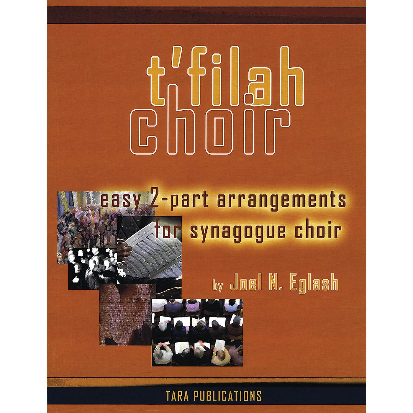 Tara Publications T'filah Choir (Easy 2-Part Arrangements for Synagogue Choir) Arranged by Joel Eglash thumbnail