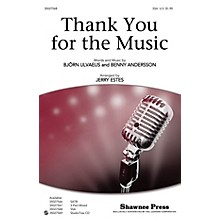Shawnee Press Thank You for the Music SSA by ABBA arranged by Jerry Estes