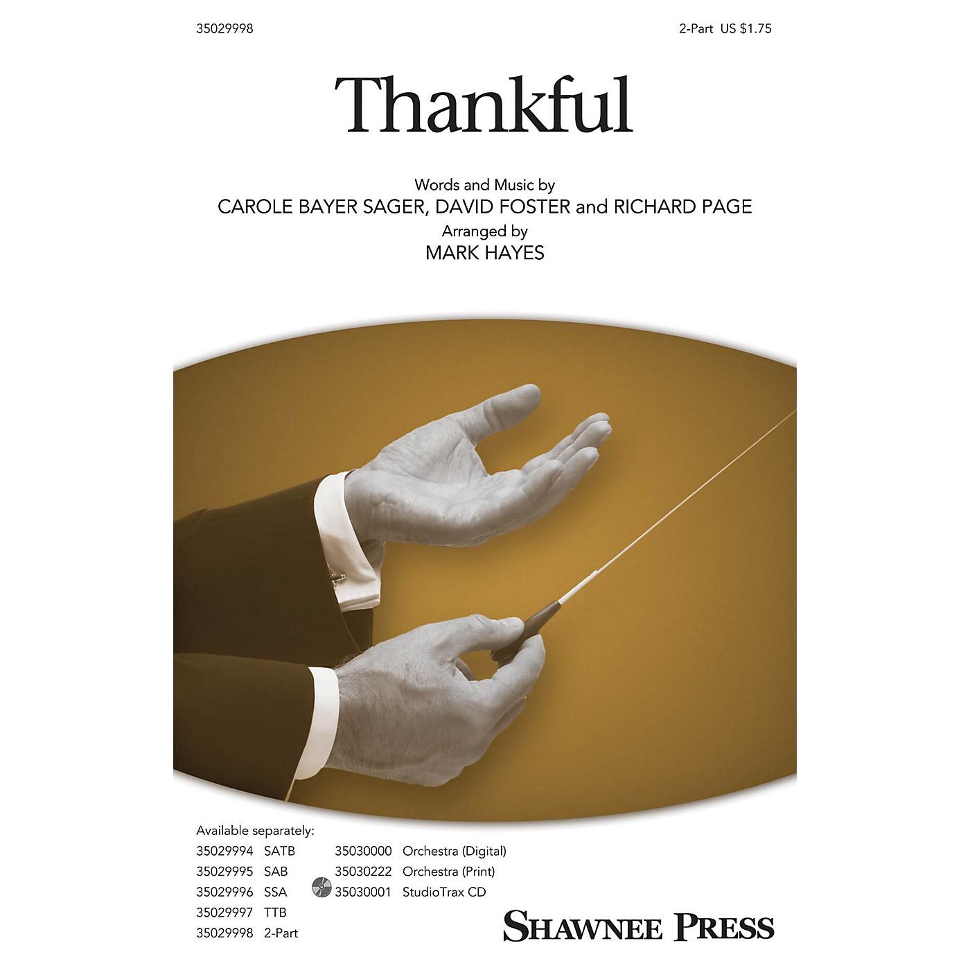 Shawnee Press Thankful 2-Part arranged by Mark Hayes thumbnail