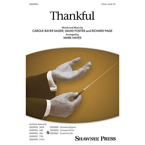 Shawnee Press Thankful 2-Part arranged by Mark Hayes thumbnail