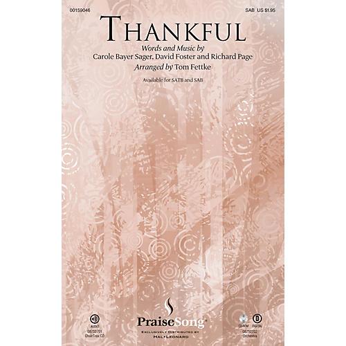 PraiseSong Thankful SAB by Josh Groban arranged by Tom Fettke thumbnail