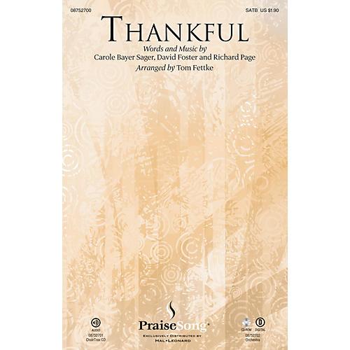 PraiseSong Thankful SATB by Josh Groban arranged by Tom Fettke thumbnail